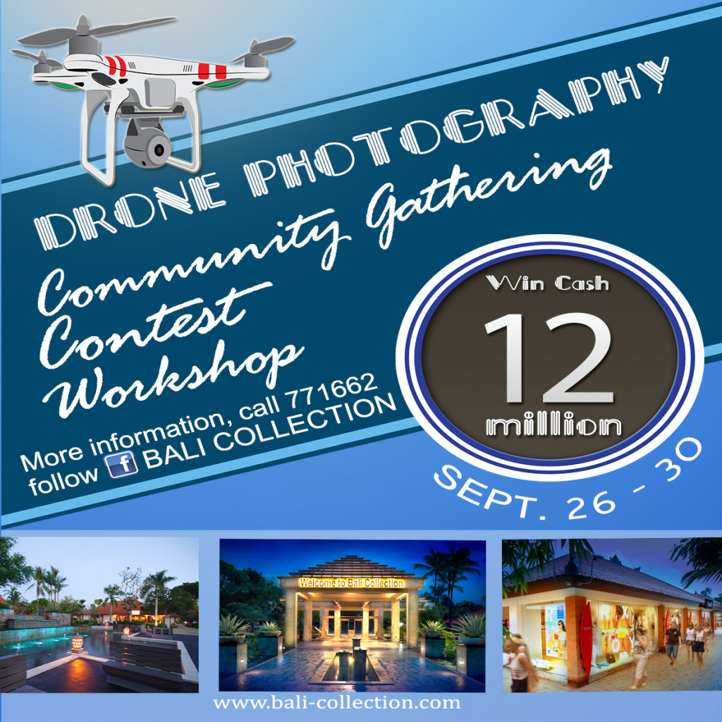 Bali Collection DRONE PHOTOGRAPHY CONTEST (26 & 30 September)